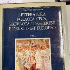 Libros: ZIELINSKI, ANDRZEJ. - LETTERATURA POLACCA. UNGUERESE E DEL SUD - EST EUROPEO. STORIA. VOL X.. Lote 295329383
