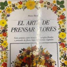 Libros: BLACK, PENNY. - EL ARTE DE PRENSAR FLORES.. Lote 295329413