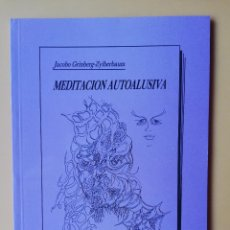 Libros: MEDITACIÓN AUTOALUSIVA. TEORÍA Y PRÁCTICA - JACOBO GRINBERG-ZYLBERBAUM. Lote 295342418