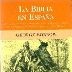 Libri di seconda mano: LA BIBLIA EN ESPAÑA - BORROW, GEORGE. Lote 295425593
