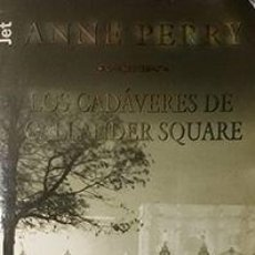 Libros: CADÁVERES DE CALLANDER SQUARE - PERRY, ANNE. Lote 295445313