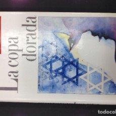 Libros: LA COPA DORADA. BELVA PLIN. Lote 295450633