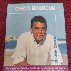 Libros: CHICO BUARQUE. REGINA ZAPPA. Lote 295486878