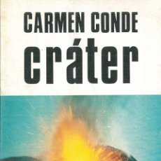 Libros: CRÁTER. - CONDE, CARMEN.. Lote 295486923