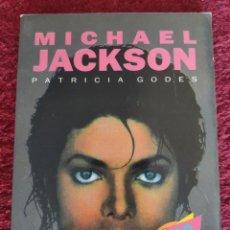 Libros: MICHAEL JACKSON. PATRICIA GODES. Lote 295489053
