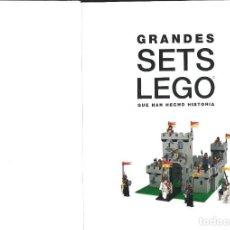 Libros: GRANDES SETS LEGO QUE HAN HECHO HISTORIA. DANIEL LIPKOWITZ Y OTROS. Lote 295489723