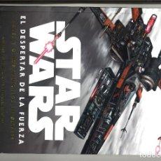 Libros: STAR WARS. EL DESPERTAR DE LA FUERZA. NAVES Y OTROS VEHÍCULOS EN DETALLE. JASON FRY. Lote 295491583