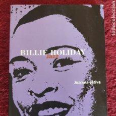 Libros: BILLIE HOLIDAY. JUANMA JÁTIVA. Lote 295494643