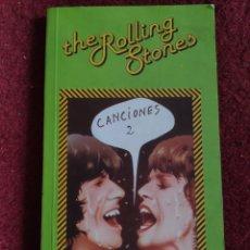 Libros: THE ROLLING STONES CANCIONES 2. ALBERTO MANZANO. Lote 295508433