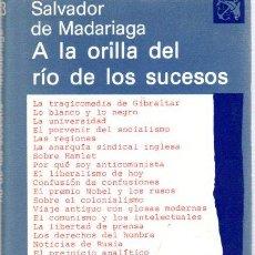Libri di seconda mano: A LA ORILLA DEL RÍO DE LOS SUCESOS - NO CONSTA AUTOR. Lote 295584753