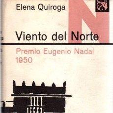 Libri di seconda mano: VIENTO DEL NORTE - QUIROGA, ELENA. Lote 295585078