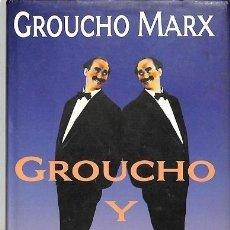 Libros: GROUCHO Y YO . - MARX, GROUCHO. Lote 295618223