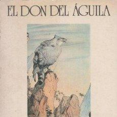 Libros: EL DON DEL ÁGUILA. - CASTANEDA, CARLOS. Lote 295619198