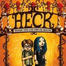 Libros: HECK. DONDE VAN LOS CHICOS MALOS - E. BASYE, DALE. Lote 295620208
