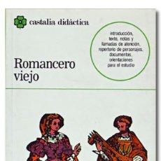 Libros: ROMANCERO VIEJO. Lote 295632068