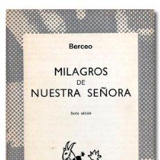 Libros: BERCEO (GONZALO DE). MILAGROS DE NUESTRA SEÑORA. Lote 295632078