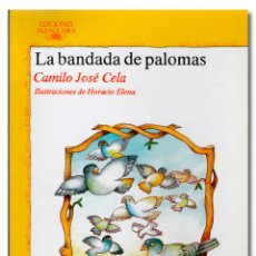 Libros: CELA (CAMILO JOSÉ). LA BANDADA DE PALOMAS. Lote 295632088