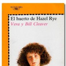 Libros: CLEAVER (VERA Y BILL). EL HUERTO DE HAZEL RYE. Lote 295632123