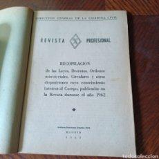 Libros: GUARDIA CIVIL 1962 REVISTA PROFESIONAL - RECOPILACION LEYES DECRETIS,ORDENES MINISTERIALES .... Lote 295639123