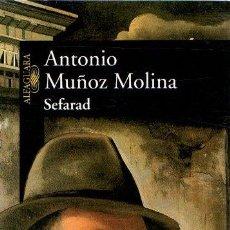 Libros: SEFARAD - MUÑOZ MOLINA, ANTONIO. Lote 295695083