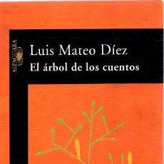 Libros: EL ÁRBOL DE LOS CUENTOS - DÍEZ, LUIS MATEO. Lote 295695088