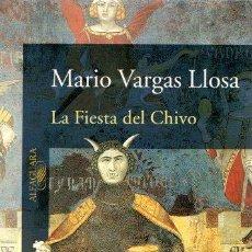Libros: LA FIESTA DEL CHIVO - VARGAS LLOSA, MARIO. Lote 295695098
