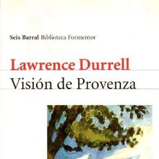 Libros: VISIÓN DE PROVENZA - LAWRENCE DURRELL. Lote 295695483