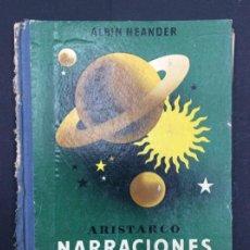 Libros: ARISTARCO NARRACIONES CELESTES-ALBIN NEANDER-EDITA SEIX BARRAL 1936. Lote 295798518