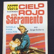 Libros: OESTE- CIELO ROJO EN SACRAMENTO. Lote 295806503