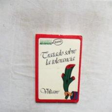 Libros: TRATADO SOBRE LA TOLERANCIA DE VOLTAIRE. Lote 295854313