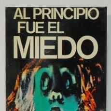 Libros: AL PRINCIPIO FUE EL MIEDO. JUAN CARLOS NOVOA. 1977. EDITORIAL ATE. Lote 295874033