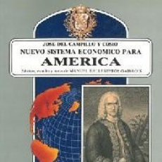 Libros: NUEVO SISTEMA ECONÓMICO PARA AMÉRICA. - CAMPILLO Y COSÍO, MANUEL.. Lote 295877158