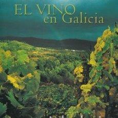Libros: EL VINO EN GALICIA. - ACADEMIA ESPAÑOLA DE GASTRONOMÍA.. Lote 295878458