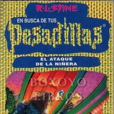Libros: STINE, R. L. EN BUSCA DE TUS PESADILLAS 18. EL ATAQUE DE LA NIÑERA. Lote 296572053