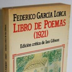 Libros: LIBRO DE POEMAS (1921) - GARCÍA LORCA, FEDERICO. Lote 296593963