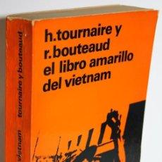 Libros: EL LIBRO AMARILLO DEL VIETNAM - TOURNAIRE, H. & BOUTEAUD, R.. Lote 296593813