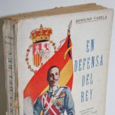 Libros: EN DEFENSA DEL REY - VARELA, BENIGNO. Lote 296593958