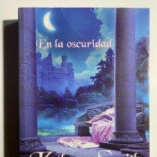 Libros: EN LA OSCURIDAD - KATHRYN SMITH - PLANETA - 2009. Lote 296705928