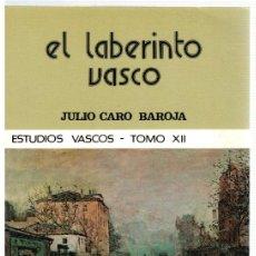 Libros: EL LABERINTO VASCO. ETUDIOS VASCOS TOMO XII - JULIO CARO BAROJA. Lote 296713293