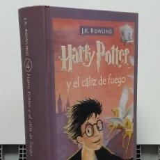 Libros: HARRY POTTER Y EL CÁLIZ DE FUEGO - J. K. ROWLING. Lote 296713308