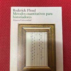 Libros: MÉTODOS CUANTITATIVOS PARA HISTORIADORES. RODERICK FLOUD. ALIANZA, 1983.. Lote 296763953