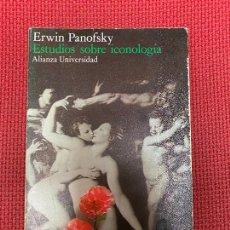 Libros: ESTUDIOS SOBRE ICONOLOGÍA. ERWIN PANOFSKY. ALIANZA, 1984.. Lote 296764155