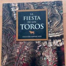 Libros: LA FIESTA DE LOS TOROS, COLECCION ENRIQUE ASIN. Lote 296964178