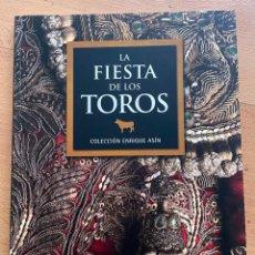 Libros: LA FIESTA DE LOS TOROS, COLECCION ENRIQUE ASIN. Lote 296964378