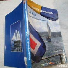 Libros: LA VELA APUNTES PARA UNA MEMORIA MARITIMA - LINO J. PAZOS - EDI DAMARE 2011 - GALICIA. Lote 297108923