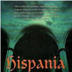 Libros: HISPANIA INCÓGNITA FERNANDO ARROYO (COORD). TEMPLESPAÑA PUBLICADO POR AGUILAR, 2006 ISBN 10: 84030. Lote 297276603