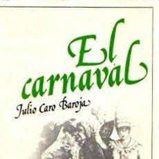 Libros: EL CARNAVAL. (ANÁLISIS HISTÓRICO-CULTURAL). CARO BAROJA (JULIO). PUBLICADO POR MADRID, TAURUS EDICI. Lote 297355168