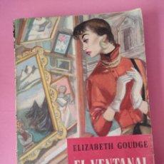 Libros: EL VENTANAL DEL CENTRO - ELIZABETH GOUDGET. Lote 297384993