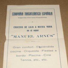 Linee di navigazione: FOLLETO DE CRUCERO DE LUJO A NUEVA YORK EN EL VAPOR MANUEL ARNÚS. AÑO 1928.. Lote 12056507
