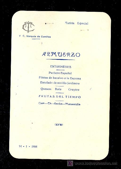 MENÚ. V.C MARQUES DE COMILLAS. 1958. COMPAÑIA TRASATLANTICA ESPAÑOLA, S.A. (Coleccionismo - Líneas de Navegación)